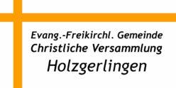 Evangelisch-Freikirchliche Gemeinde – Christliche Versammlung Holzgerlingen